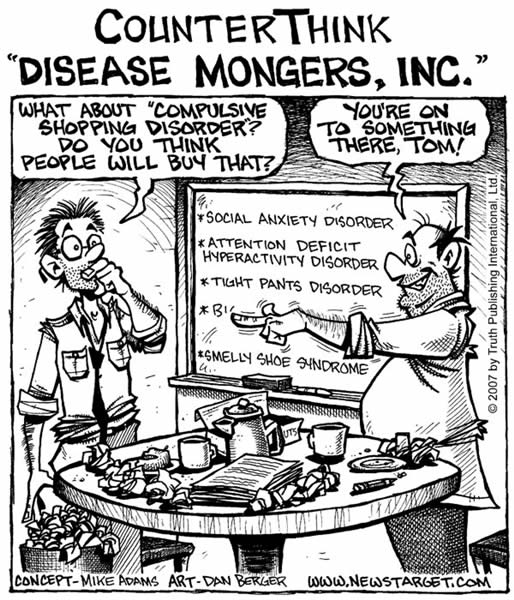 http://www.nutritional-supplements-health-guide.com/images/cartoons/ct_disease_mongers_inc_600.jpg